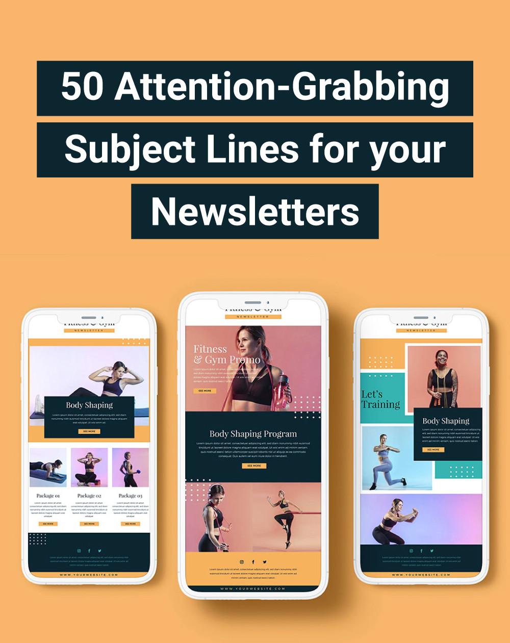 50 Attention-Grabbing Subject Lines for your Newsletters