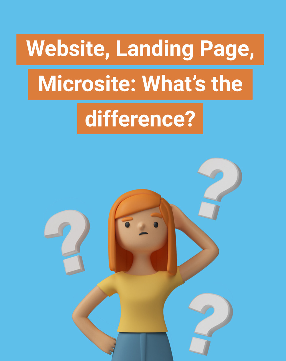 Website, Landing Page, Microsite: What's the difference?