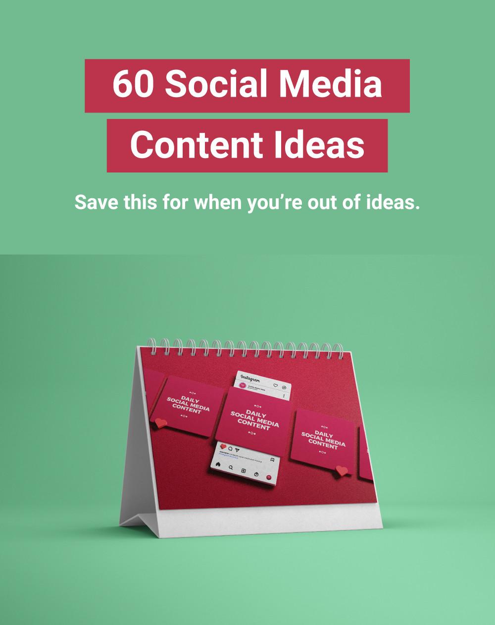 60 Social Media Content Ideas