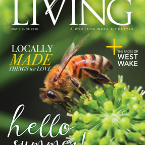 My Cover of the May/June 2018 Issue of Cary Living Magazine - The Honey Bee