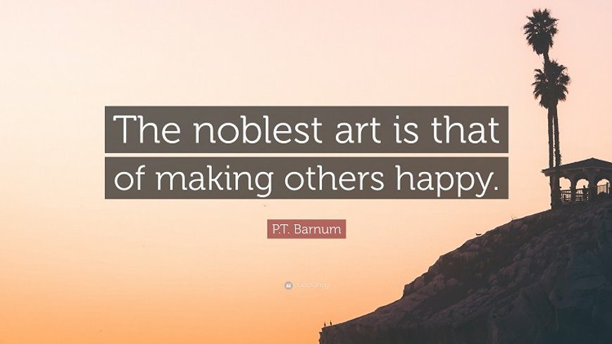 4875722-P-T-Barnum-Quote-The-noblest-art