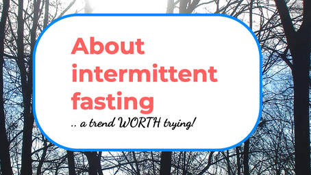 INTERMITTENT FASTING ~ Time to give the digestive system a break?