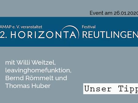 Seid dabei: Beim zweiten Horizonta-Festival in der Stadthalle Reutlingen