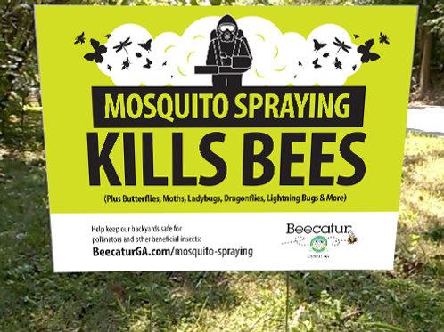 Mosquito Spraying Kills Bees Sign