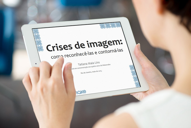 E-BOOK CRISE DE IMAGEM: COMO RECONHECÊ-LAS E CONTORNÁ-LAS