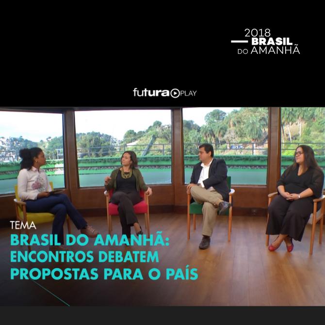 Brasil do Amanhã no Programa Conexão