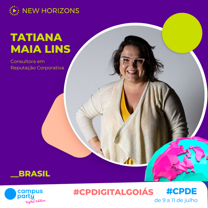 Tatiana Maia Lins na Campus Party 2020
