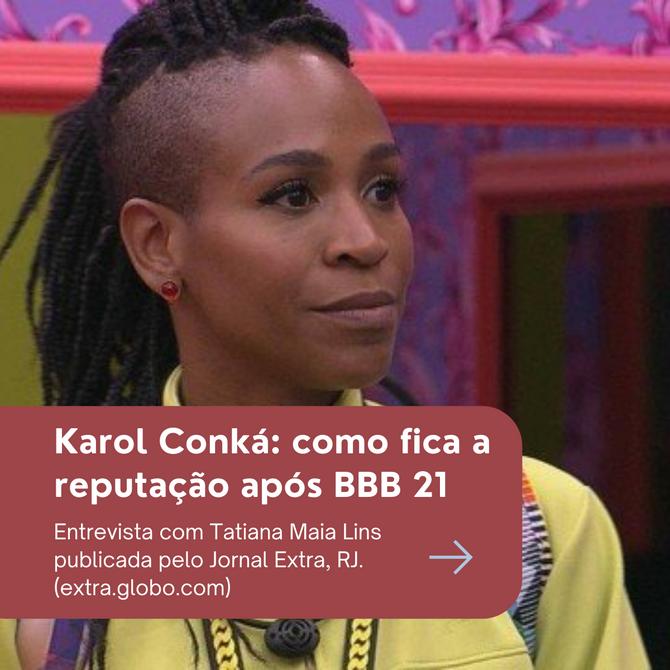 Na mídia: Tatiana Maia Lins comenta Karol Conká