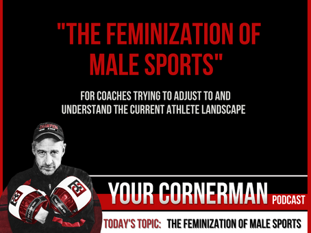 The feminization of male sports in America