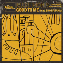 Good to Me - Single _ Russ Mohr feat. Sho Baraka.jpeg