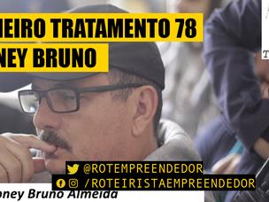 Primeiro Tratamento Robney Bruno Almeida EP78 (Roteiro)