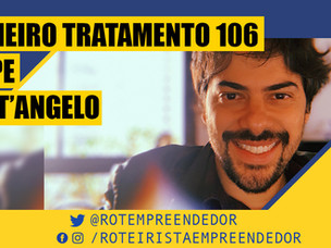 Primeiro Tratamento Felipe Sant'Angelo EP 106 (Roteiro)