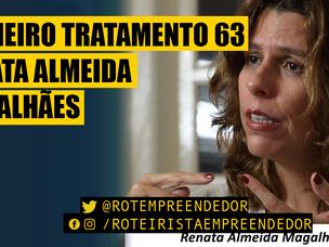 Primeiro Tratamento Renata Almeida Magalhães EP 63 (Produtora)