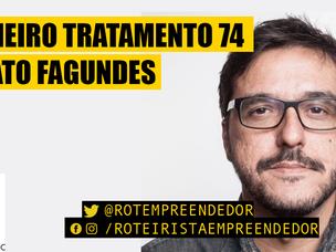 Primeiro Tratamento Renato Fagundes EP 74 (Roteiro)