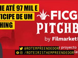 FICGTV Pitchbox: Ganhe até 97 mil e participe de uma sessão de pitching