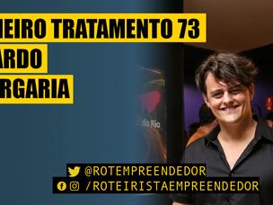 Primeiro Tratamento Eduardo Albergaria EP 73 (Roteiro)