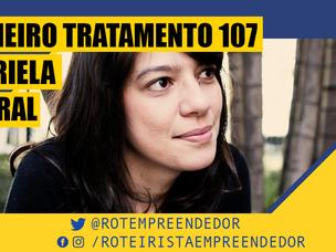 Primeiro Tratamento Gabriela Amaral Almeida EP 107 (Roteiro)