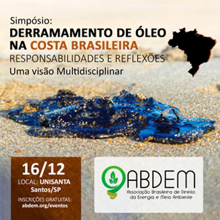 Derramamento de Óleo na Costa Brasileira. Responsabilidades e reflexões. Uma visão Multidisciplinar.