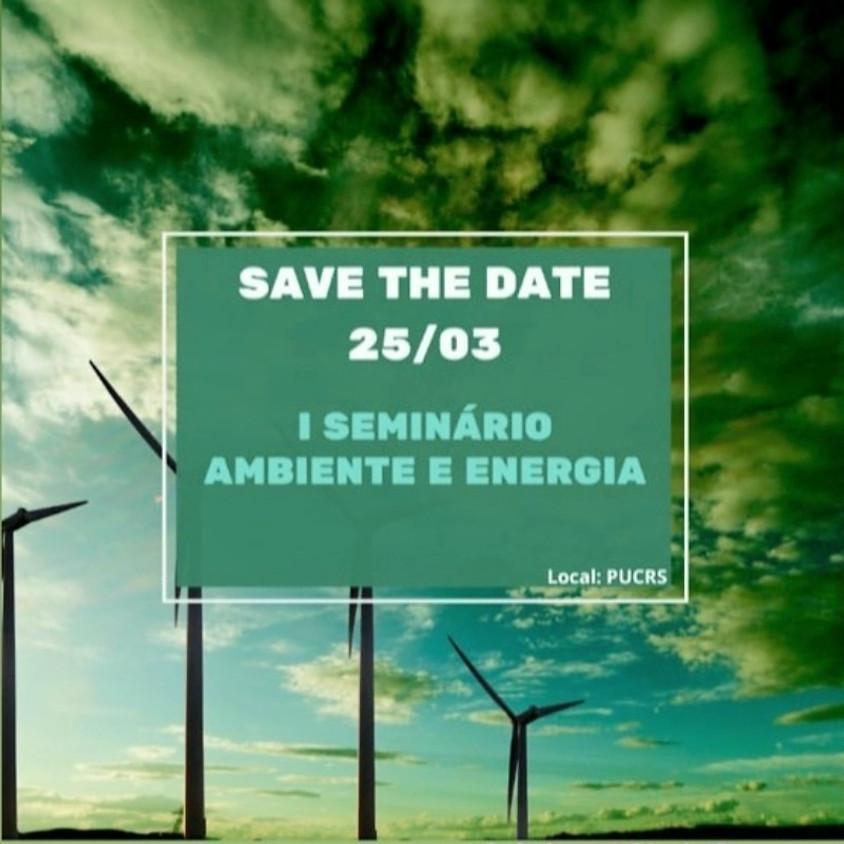 I Seminário Ambiente e Energia