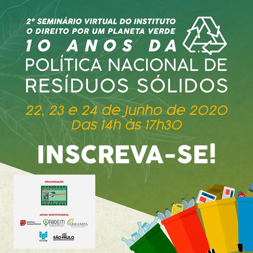 2º Seminário Virtual do Instituto Planeta Verde - 10 anos da Política Nacional de Resíduos Sólidos