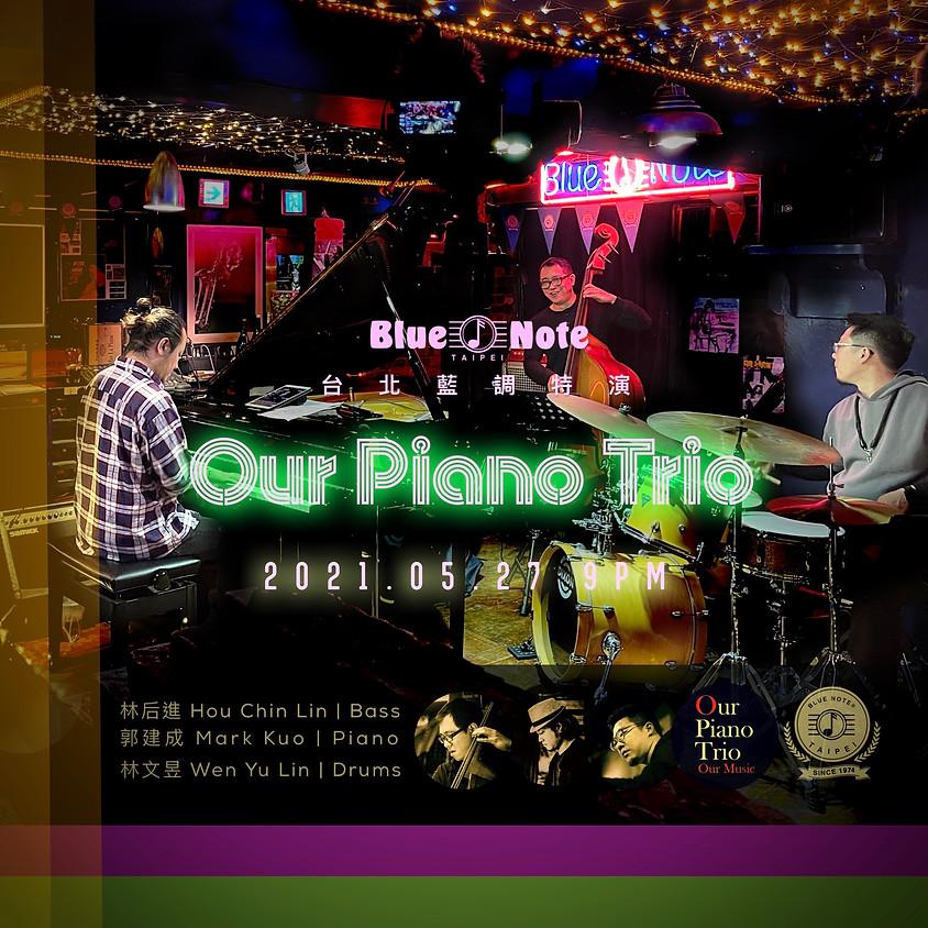 本活動因受防疫措施升級而取消_台北藍調特演 Our Piano Trio, Our Music!