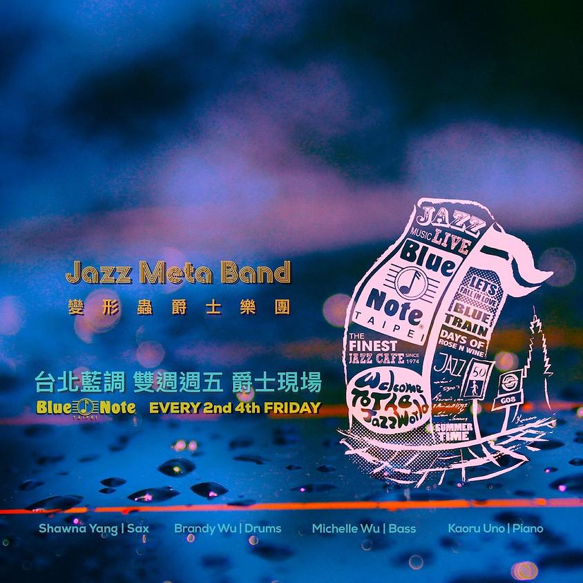 台北藍調 雙週週五爵士現場 0724 變形蟲爵士樂團 JMB / Every 2nd & 4th Friday