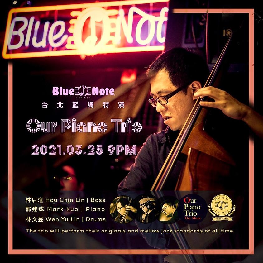 台北藍調特演 Our Piano Trio, Our Music!