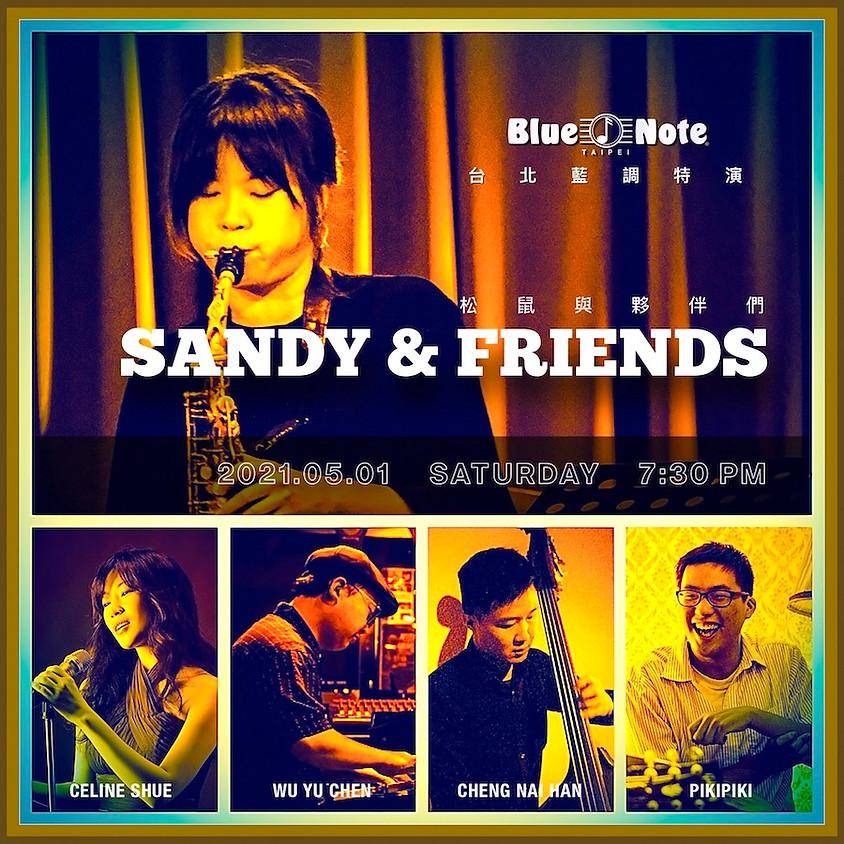 台北藍調特演 松鼠與夥伴們 Sandy & Friends