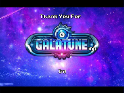 Thank You For Galatune-ing In!