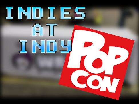 Indies at Indy (PopCon)