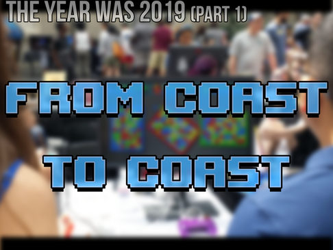 The Year Was 2019 (Part 1): From Coast to Coast