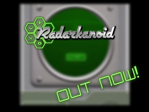 Radarkanoid: Out Now!