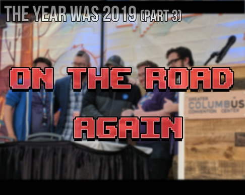 The Year Was 2019 (Part 3): On the Road Again
