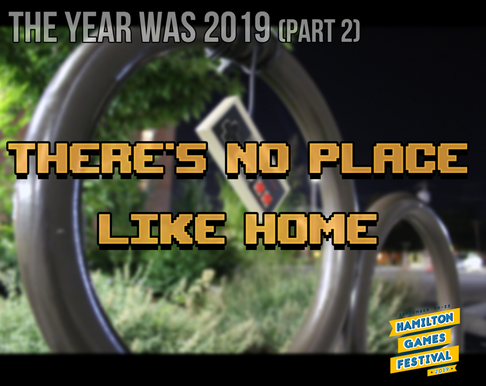 The Year Was 2019 (Part 2): There's No Place Like Home