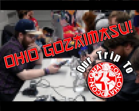 Ohio Gozaimasu! (Wraith's trip to Ohayocon)