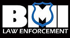 BMI Defense Systems Law Enforcement