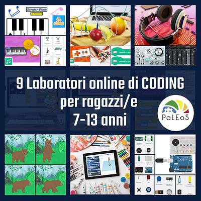 9 Laboratori online di CODING - per ragazzi/e 7-13 anni