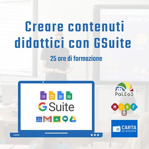Creare contenuti didattici con GSuite - 25 ore (senza scadenza)