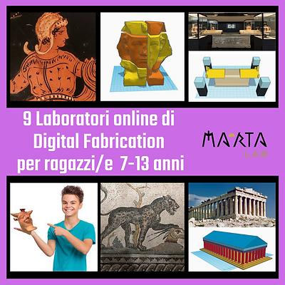 9 Laboratori Digital Fabrication per ragazzi