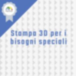 Stampa 3D per i bisogni speciali.png