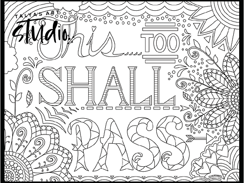 This Too Shall Pass Coloring Page
