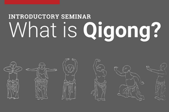 Intro Seminar: What is Qigong?