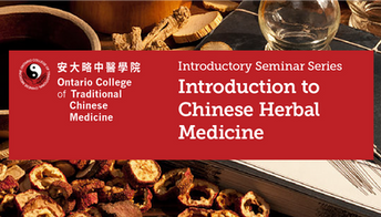 Introductory Seminar, Introduction to Chinese Herbal Medicine