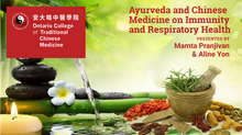 Ayurveda and Chinese Medicine on Immunity and Respiratory Health(CANCELED)