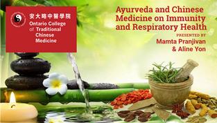Ayurveda and Chinese Medicine on Immunity and Respiratory Health(CANCELED)