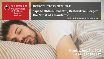 Free Webinar: Tips to Obtain Peaceful, Restorative Sleep in the Midst of a Pandemic
