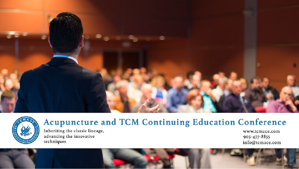 Acupuncture & TCM Continuing Education Conference at OCTCM Markham