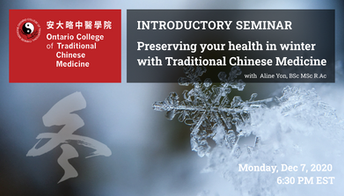 A Free Webinar: Preserving your health in winter with Traditional Chinese Medicine