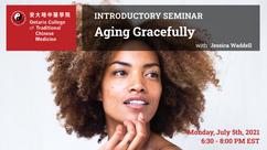 Free Webinar: Aging Gracefully
