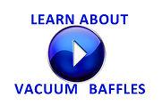 Vacuum Baffle Video GNB